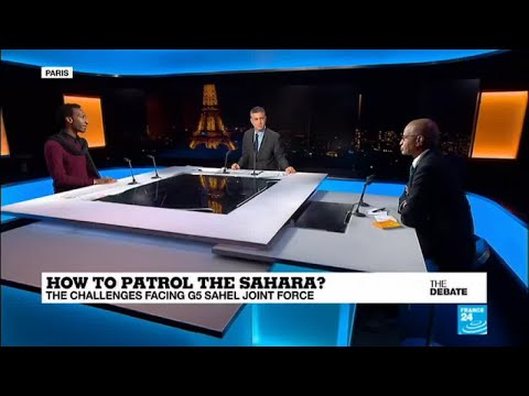 THE DEBATE - How to patrol the Sahara? The challenges facing G5 Sahel joint force