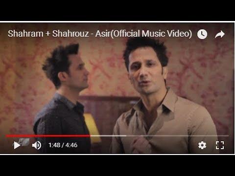Shahram + Shahrouz - Asir(Official Music Video)