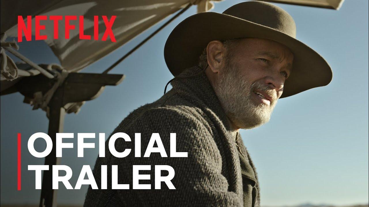 News of the World starring Tom Hanks | Official Trailer | Netflix - YouTube