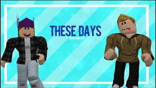 Rudimental || These Days || Roblox Music Video