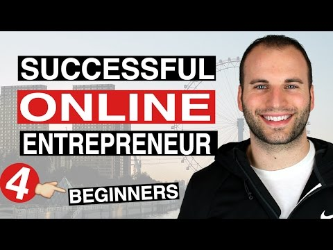 Successful Online Entrepreneur For Beginners - How To Become A Successful Internet Entrepreneur