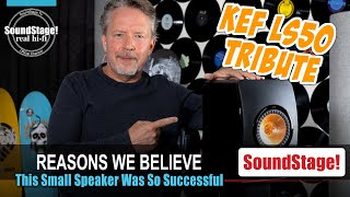 Is the KEF LS50 the Most Successful and Popular Speaker in 25 Years? - SoundStage! Real Hi-Fi (Ep:8)