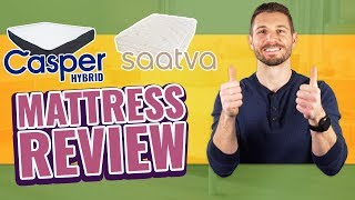 Saatva Vs Casper Hybrid | Mattress Review & Comparison (2019) Reviews