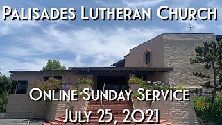 PLC Sunday Service 7.25.21