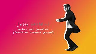 Josh Groban - Musica Del Corazon [feat. Vicente Amigo](Official Audio)
