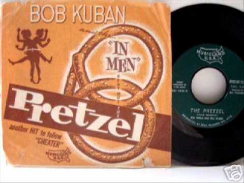The Pretzel - Bob Kuban and the In- Men  1966