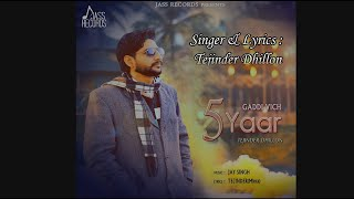 Gaddi Vich 5 Yaar | ( Full Song) | Tejinder Dhillon | New Punjabi Songs 2019 | Latest Punjabi Songs