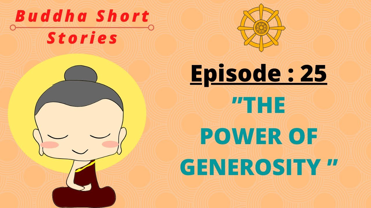 Gautama Buddha Interesting Short Stories In English || Episode 25. The Power Of Generosity
