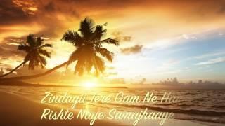 Tujhse Naraaz Nahin Zindagi Instrumental With Lyrics