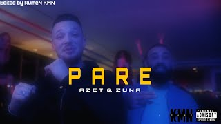 AZET & ZUNA - PARE (OFFICIAL VIDEO)