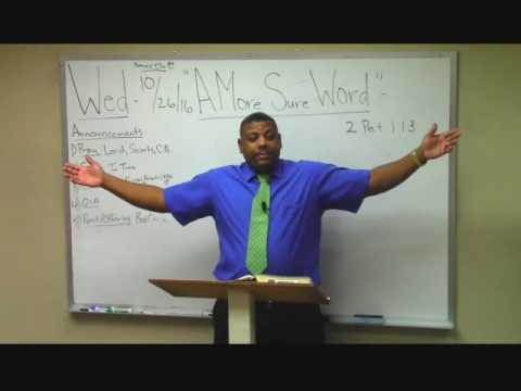 """2) 2 Peter Survey (1:13-2:16) """"A More Sure Word"""" Ron Knight"""