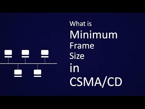 Why There Is A Minimum Frame Size In CSMA/CD Protocol : Simple Explanation