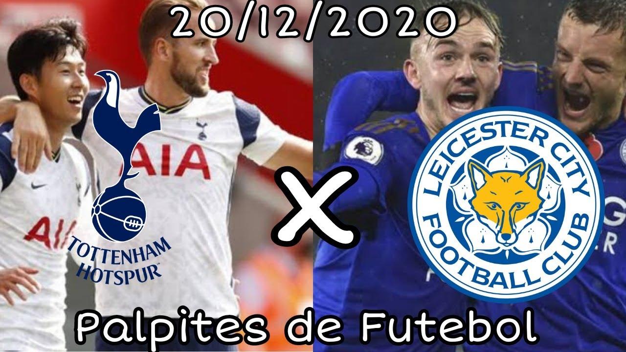 Palpites Para Amanha 20 12 2020 Tottenham X Leicester Placares Exatos Youtube
