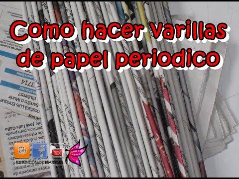 Como hacer Varillas o Tubitos  de papel periodico