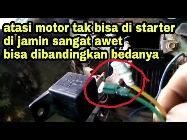 Cara mengatasi motor tidak bisa di starter