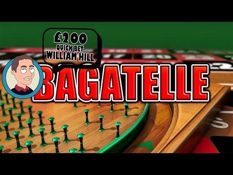 William Hill Bagatelle £200 Gamble