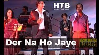 Mayur Soni - Der Na Ho Jaye Kahi
