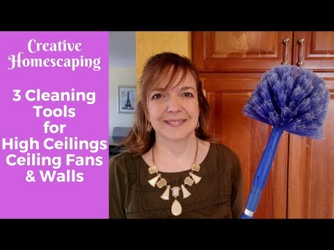 3 Cleaning Tool Solutions for High Ceilings, Ceiling Fans & Walls