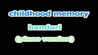 childhood memory(piano)-bandari