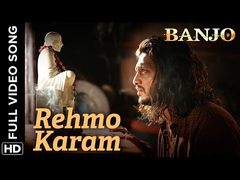 Rehmo Karam (Full Video Song) | Banjo |...