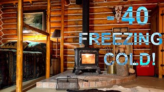 Heating Log Cabin In - 40 Freezing Cold + Small Wood Burning Stove = Rocky Mountains Canadian Winter