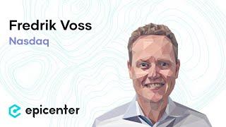 #203 Fredrik Voss: Nasdaq – How Blockchain Technologies Will Transform Capital Markets