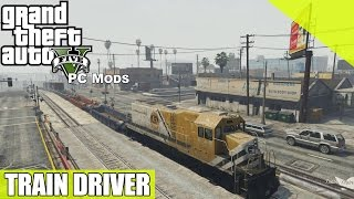 GTA V MOD - Conduire Le Train