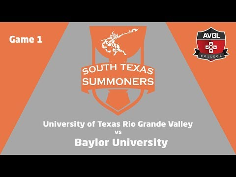 AVGL Collegiate League Tournament | UTRGV vs Baylor | Game 1