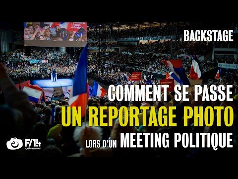 Les coulisses du reportage photo d'un meeting politique - F/1.4 S05E17