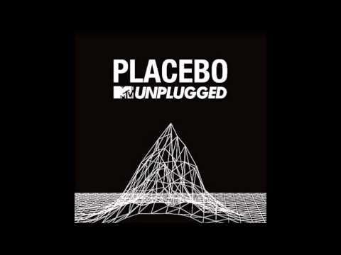 Placebo – MTV Unplugged (Live)