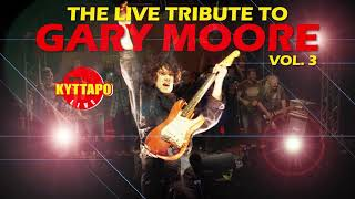 OUT IN THE FIELDS - THE LIVE TRIBUTE TO GARY MOORE VOL.3