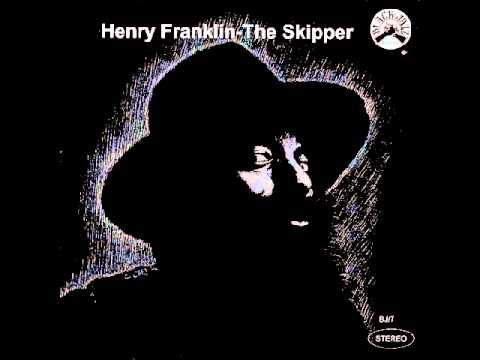 Henry Franklin - The Skipper [Full Album]