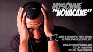 Mysonne - Novacane - Freestyle - New Hip Hop - Rap Video