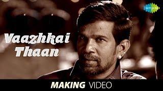 Marumunai | Vaazhkai Thaan - Video Song | Gana Bala | HD Tamil Gaana Songs