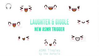 Laughter & Giggle [ASMR] ★ New trigger  (make you smile asmr) ★ [binaural] [layered]