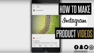How to Make an Instagram Video for your Business