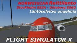 Reittilento Stockholma ESSA - Göteborg ESGG | Ongelmia Lähtöselvityksessä FSX Suomi