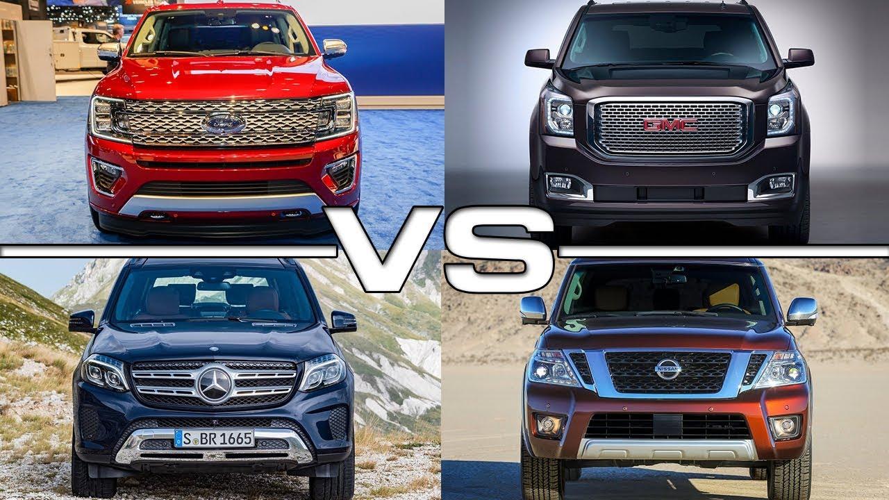 Ford Expedition Vs  Gmc Yukon Denali Vs  Mercedes Gls Vs  Nissan Armada