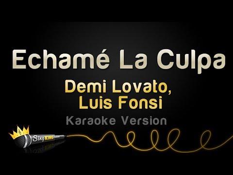 Luis Fonsi, Demi Lovato - Echamé La Culpa (Karaoke Version)
