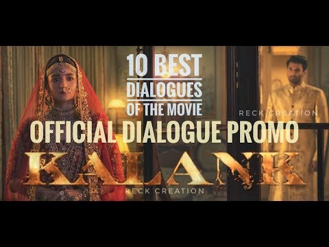 Kalank Dialogue | Varun | Aditya Roy | Sanjay | Alia | Sonakshi | Madhuri | 10 Best Dialogue