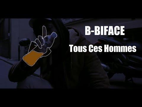 Youtube: B-Biface – Tous Ces Hommes (réal.Léo Mazonni)