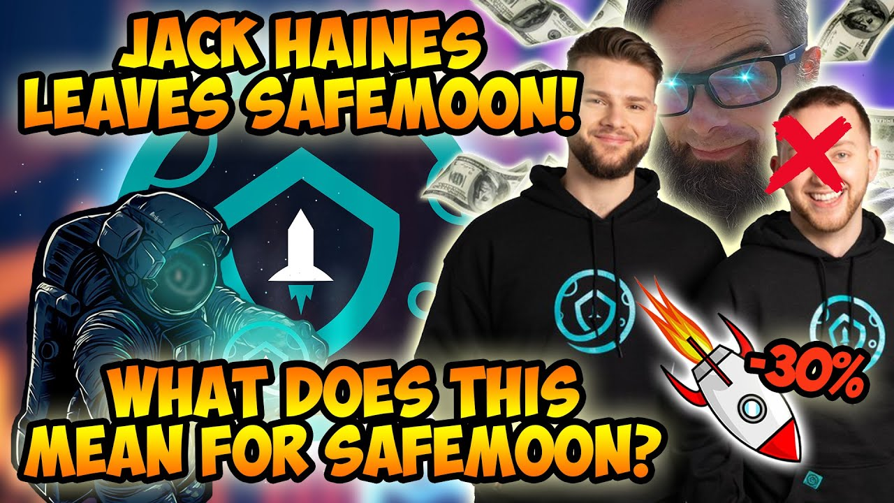 JACK HAINES LEAVES SAFEMOON! SAFEMOON RELEASES OFFICIAL STATEMENT! UPDATES FROM JOHN KARONY!