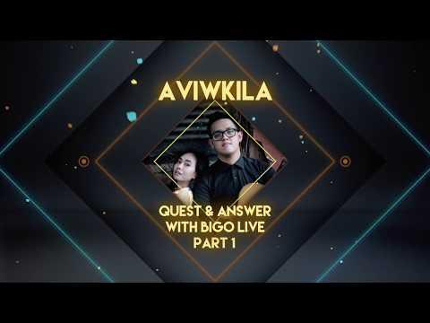 Aviwkila - Bukalah Matamu (Q&A Part 1)