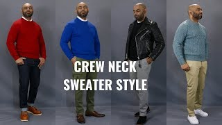 How To Wear a Crew Neck Sweater