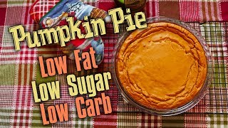 Thanksgiving Protein Pumpkin Pie - Low Sugar - Low Fat | Tiger Fitness