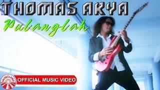 Download Mp3 Thomas Arya - Pulanglah    Hd