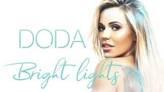 Doda - Bright Lights (Angielska wersja 'HIGH LIFE')