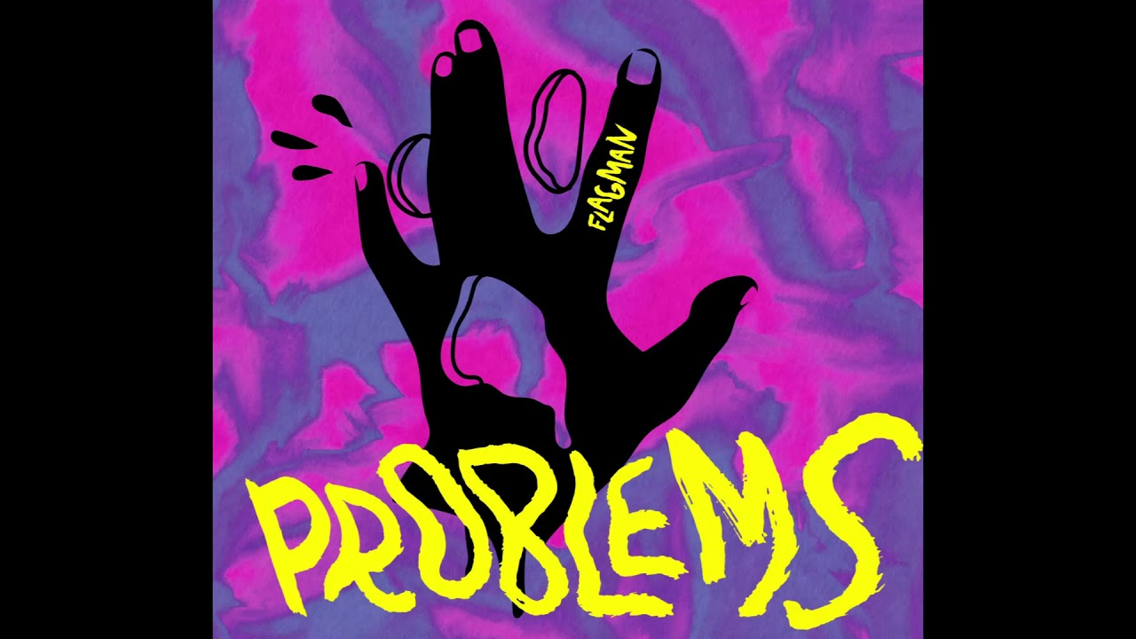 "Flagman ""Problems"" - Una band sfrenata old style"