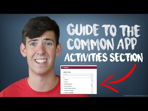 HOW TO FILL OUT THE COMMON APP ACTIVITIES SECTION!!!