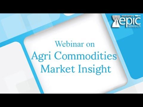 "Webinar on  ""An Insight To Indian Agri Commodities Market"""